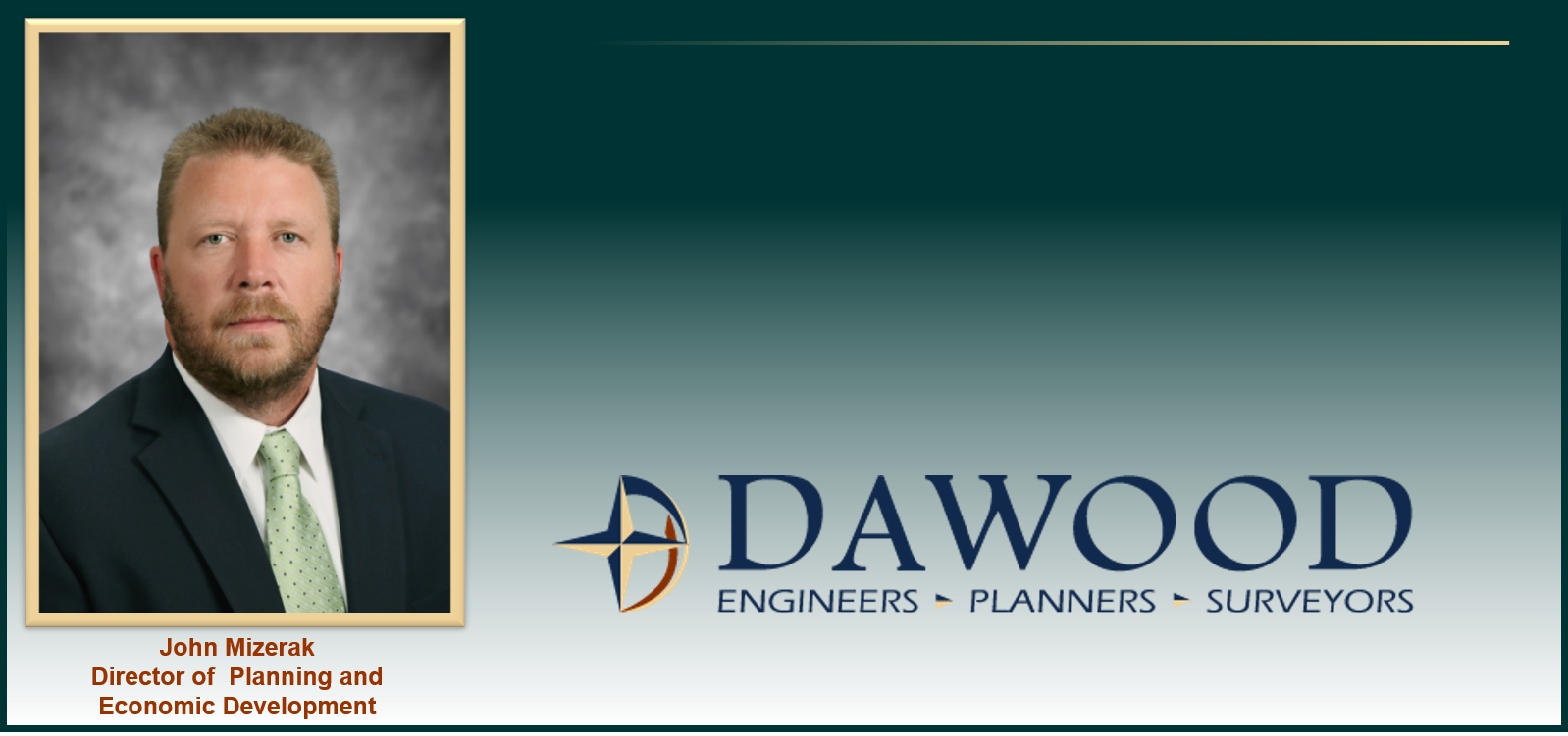 Dawood welcomes John Mizerak, Director of Planning and Economic Development